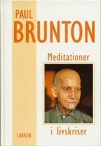 Meditationer i livskriser