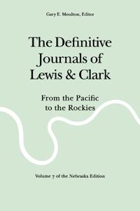 The Definitive Journals of Lewis and Clark
