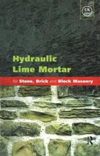 Hydraulic Lime Mortar for Stone, Brick and Block Masonry