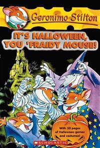 It's Halloween, You 'Fraidy Mouse!