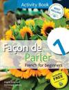 Facon de Parler 1 French for Beginners: Activity Book 5ed