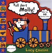Full fart, Molly!