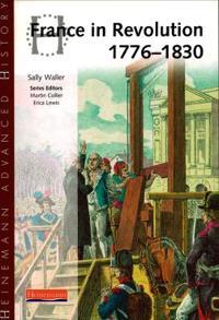 Heinemann advanced history: france in revolution 1776-1830