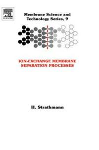 Ion-Exchange Membrane Separation Processes
