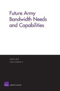 Future Army Bandwidth Needs And Capabilities