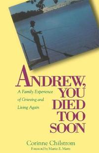 Andrew, You Died Too Soon