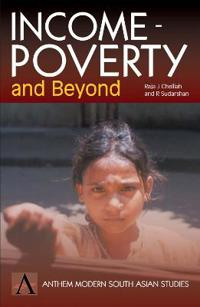 Income Poverty and Beyond