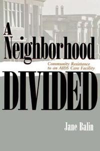 A Neighborhood Divided