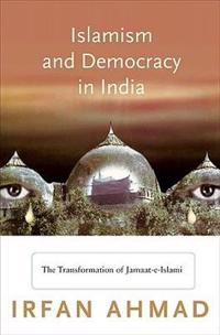 Islamism and Democracy in India