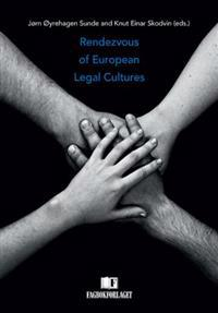 Rendezvous of European legal cultures