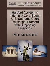 Hartford Accident & Indemnity Co V. Baugh U.S. Supreme Court Transcript of Record with Supporting Pleadings