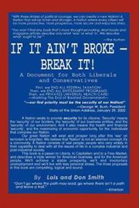 If It Ain't Broke - Break It