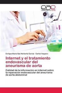 Internet y El Tratamiento Endovascular del Aneurisma de Aorta