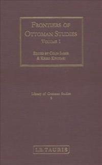 Frontiers of Ottoman Studies