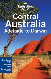 Central Australia - Adelaide to Darwin LP