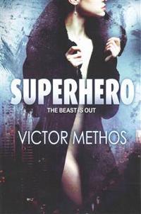 Superhero (an Action Thriller)