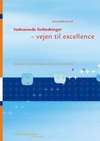 Introduktion til vedvarende forbedringer - vejen til excellence