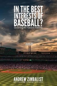 In the Best Interests of Baseball?