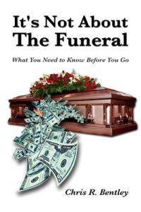 It's Not About the Funeral