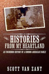 Histories from My Heartland