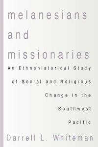 Melanesians and Missionaries