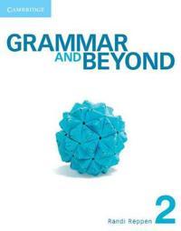 Grammar and Beyond Level 2 Student's Book + Workbook + Writing Skills Interactive
