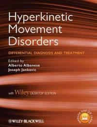 Hyperkinetic Movement Disorders: Differential Diagnosis and Treatment