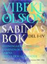Sabinas bok : Hedningarnas förgård, Kvarnen och korset, Sabina & Sabina och Alexander