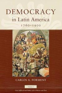Democracy in Latin America, 1760-1900
