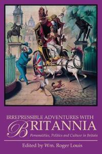 Irrepressible Adventures With Britannia