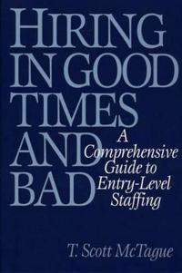 Hiring in Good Times and Bad