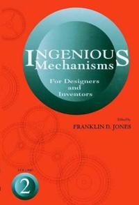 Ingenious Mechanisms for Designers and Inventors, 1930-67.