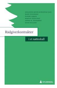 Rådgiverkontrakter i et nøtteskall - Mads Fuglesang, Sindre Larsen, Martin Lüttichau, Astrid H. Stenersen, Svein Sulland | Ridgeroadrun.org