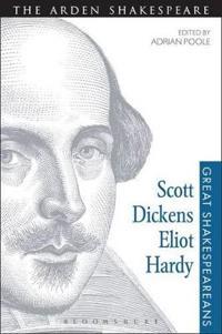 Scott, Dickens, Eliot, Hardy