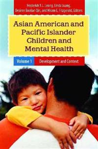 Asian American and Pacific Islander Children and Mental Health