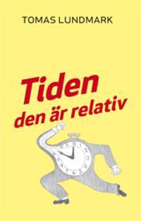 Tiden den är relativ - Tomas Lundmark | Laserbodysculptingpittsburgh.com