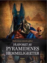 På sporet av pyramidenes hemmeligheter - Else Christensen | Inprintwriters.org