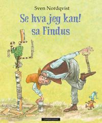 Se hva jeg kan! sa Findus - Sven Nordqvist | Ridgeroadrun.org