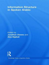 Information Structure in Spoken Arabic