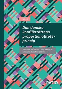 Den danska konflikträttens proportionalitetsprincip - Johanna Grönbäck, Nils Karlson, Henrik Malm Lindberg | Laserbodysculptingpittsburgh.com