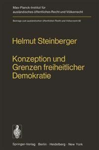 Konzeption und Grenzen Freiheitlicher Demokratie
