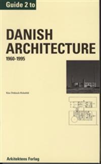 Guide to Danish architecture-1960-1995