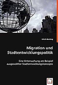 Migration und Stadtentwicklungspolitik