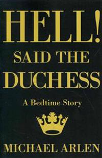 Hell! Said the Duchess