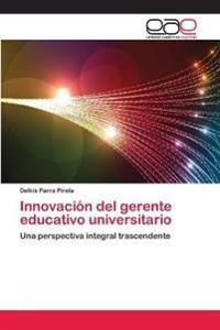 Innovacion del Gerente Educativo Universitario