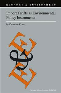Import Tariffs as Environmental Policy Instruments