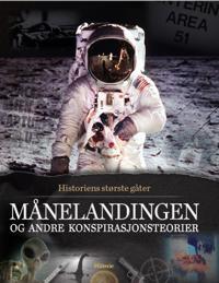 Månelandingen og andre konspirasjonsteorier - Hans Lauring   Ridgeroadrun.org