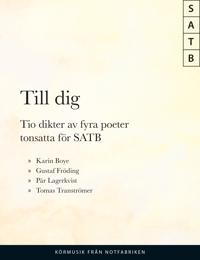 Till Dig : 10 dikter av 4 poeter SATB -  pdf epub