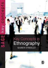 Key Concepts in Ethnography