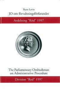 """JO om förvaltningsförfarandet Avdelning """"Röd"""" 1997"""
